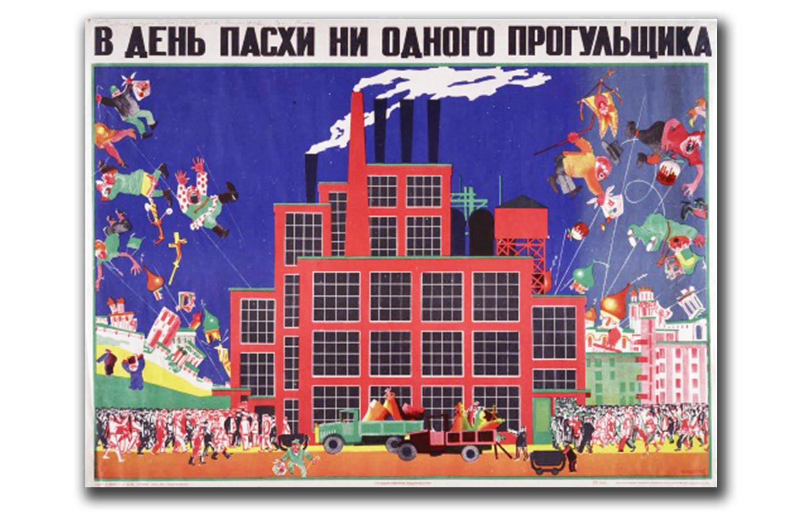 Bolszewicki plakat z 1930 roku nawołujący do pracy podczas Świąt Wielkanocnych